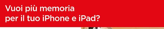 Vuoi più memoria per il tuo iPhone e iPad?